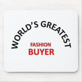 Greatest Fashion Buyer Mouse Pad