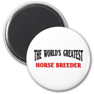 Greatest Horse Breeder 6 Cm Round Magnet