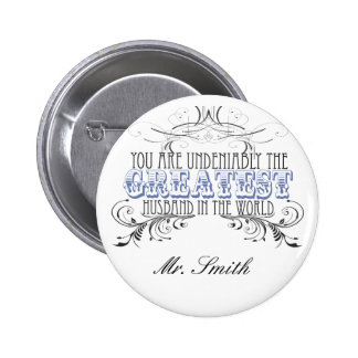 Greatest Husband in the World (Personalized) 6 Cm Round Badge