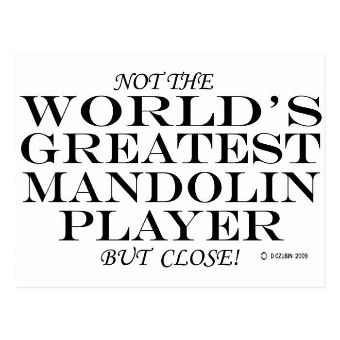 Greatest Mandolin Player Close Postcard