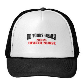 Greatest Mental Health Nurse Cap