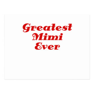 Greatest Mimi Ever Postcard