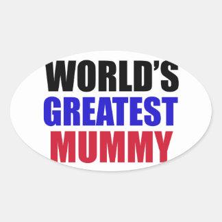 greatest mummy design oval sticker