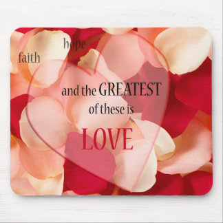greatest of these is love mouse pad