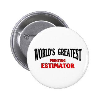 Greatest Printing Estimator Pins