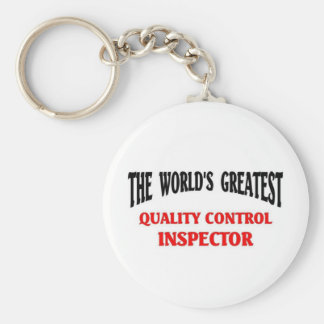 Greatest Quality Control Inspector Basic Round Button Key Ring