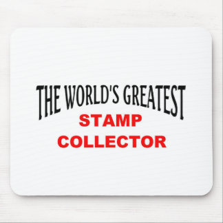 Greatest stamp collector mouse pad