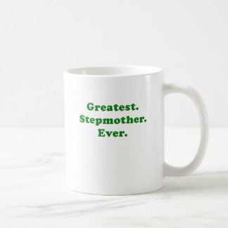 Greatest Stepmother Ever Coffee Mug