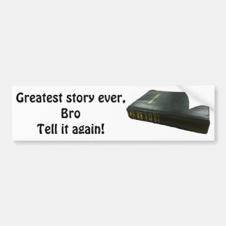 Greatest Story Ever Bro Bible Bumper Stickers