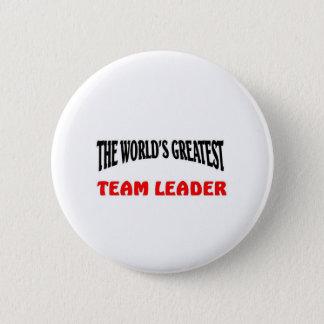 Greatest team leader 6 cm round badge