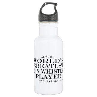 Greatest Tin Whistle Player Close 532 Ml Water Bottle