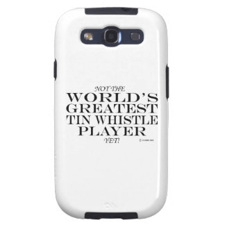 Greatest Tin Whistle Player Yet Galaxy S3 Case