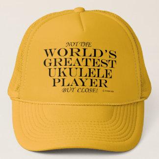 Greatest Ukulele Player Close Trucker Hat
