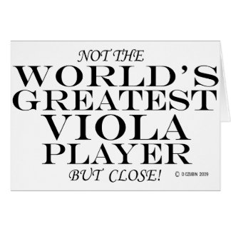 Greatest Viola Player Close Greeting Card