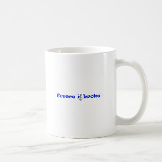Greece is broke basic white mug