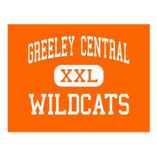 Greeley Central - Wildcats - High - Greeley Postcard