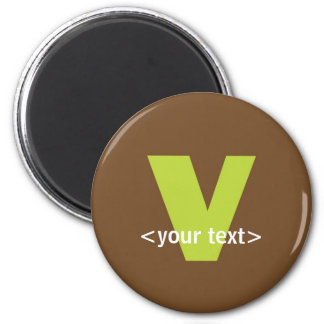 Green and Brown Monogram - Letter V 6 Cm Round Magnet