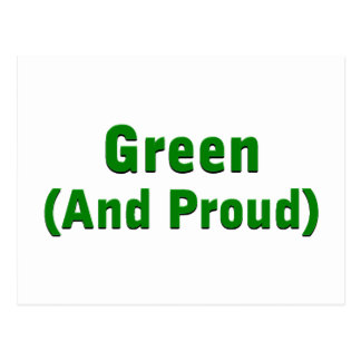 Green and proud post card