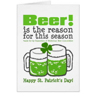 Green Beer, St. Patrick's Day Greeting Card