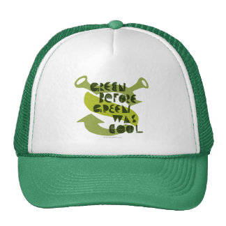 Green Before Green Was Cool Cap