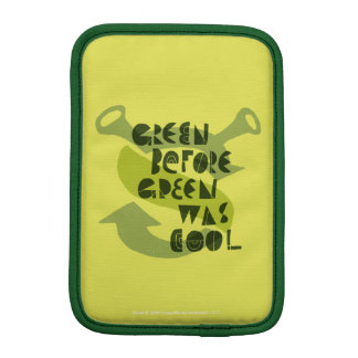 Green Before Green Was Cool iPad Mini Sleeve