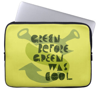 Green Before Green Was Cool Laptop Sleeves