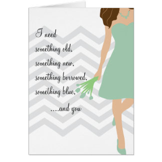 Green Chevron Will You Be My Bridesmaid Card