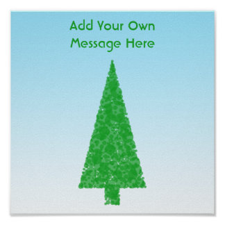 Green Christmas Tree. Blue and White. Custom Text Posters