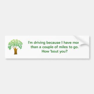 green driving environment bumper sticker