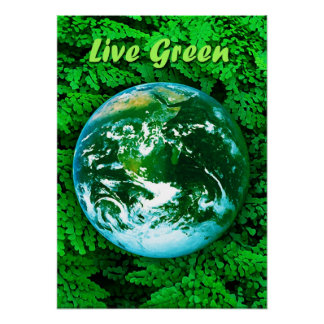 Green Earth - ecological awareness Posters