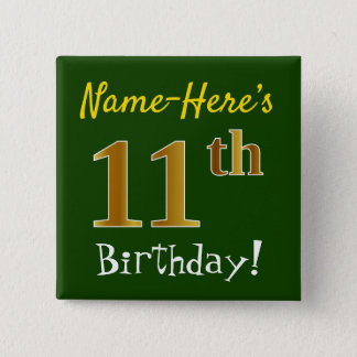 Green, Faux Gold 11th Birthday, With Custom Name 15 Cm Square Badge