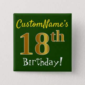 Green, Faux Gold 18th Birthday, With Custom Name 15 Cm Square Badge