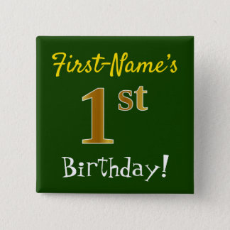 Green, Faux Gold 1st Birthday, With Custom Name 15 Cm Square Badge
