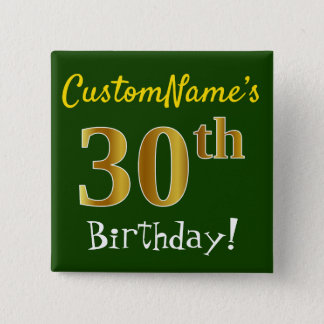 Green, Faux Gold 30th Birthday, With Custom Name 15 Cm Square Badge
