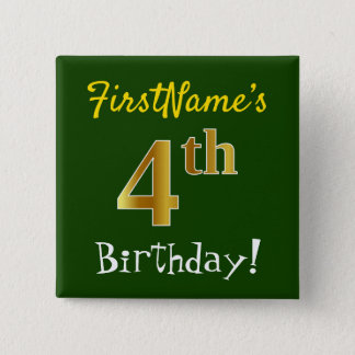 Green, Faux Gold 4th Birthday, With Custom Name 15 Cm Square Badge