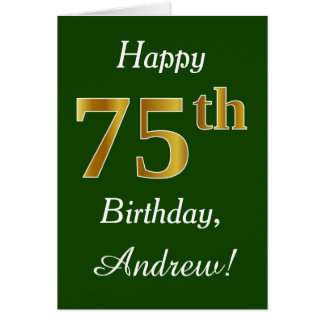 Green, Faux Gold 75th Birthday + Custom Name Card