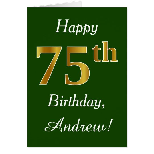 Green, Faux Gold 75th Birthday + Custom Name