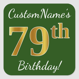 Green, Faux Gold 79th Birthday + Custom Name Square Sticker