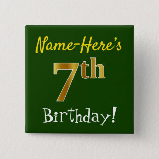 Green, Faux Gold 7th Birthday, With Custom Name 15 Cm Square Badge