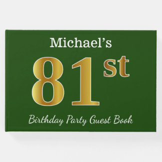 Green, Faux Gold 81st Birthday Party + Custom Name Guest Book
