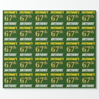 """Green, Faux/Imitation Gold, """"67th BIRTHDAY"""" Wrapping Paper"""