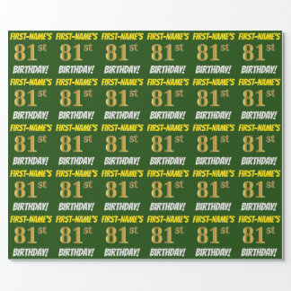 "Green, Faux/Imitation Gold, ""81st BIRTHDAY"" Wrapping Paper"
