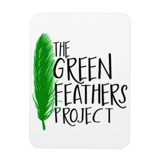 Green Feathers Project Magnet