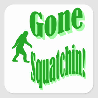 Green gone squatchin slogan text square stickers