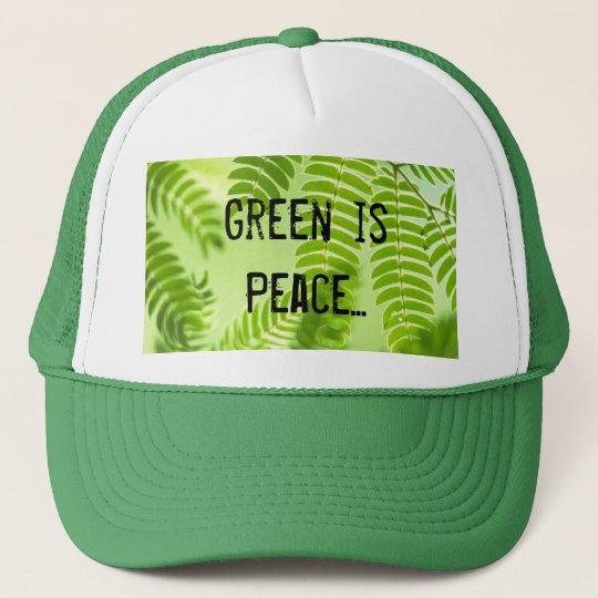 green, Green is Peace... Cap