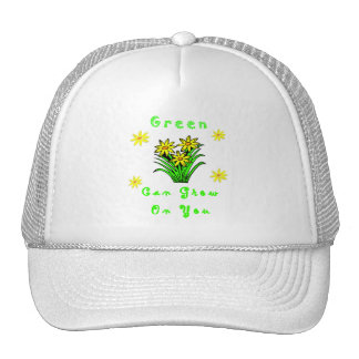 Green Grows On You Hat