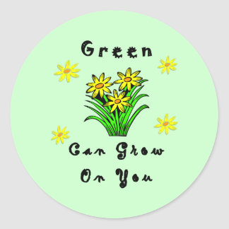 Green Grows On You Round Stickers