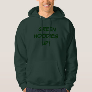GREEN HOODIES UP