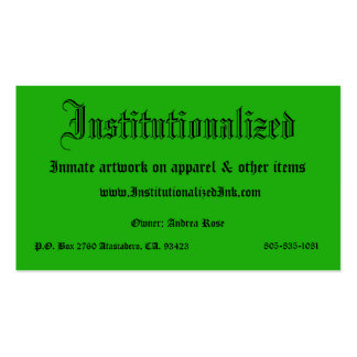 green, Institutionalized, Inmate artwork on app... Pack Of Standard Business Cards