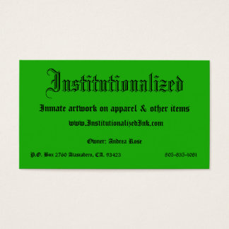 green, Institutionalized, Inmate artwork on app... Business Card